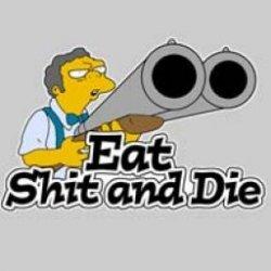 moe-eat-shit-and-die.jpg
